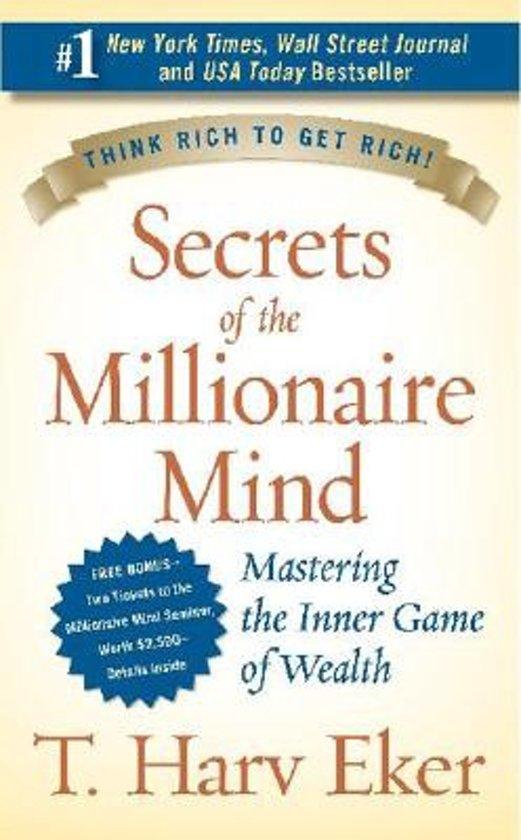Secrets of the Millionaire Mind – T. Harv Eker