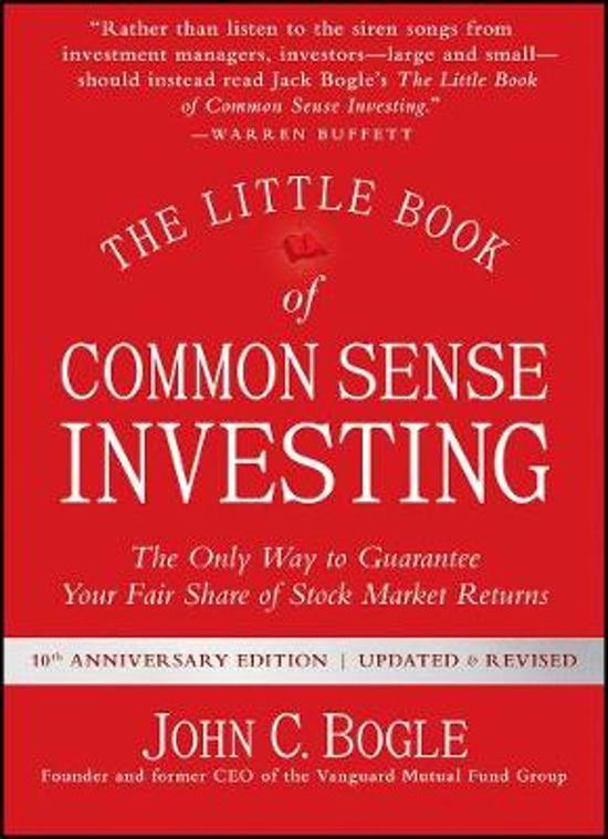 The Little Book of Common Sense Investing – John C. Bogle