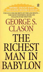 The Richest Man in Babylon – George S. Clason