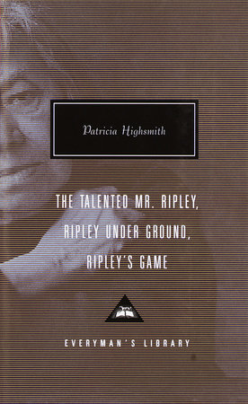 The Talented Mr. Ripley, Ripley Under Ground, Ripley's Game